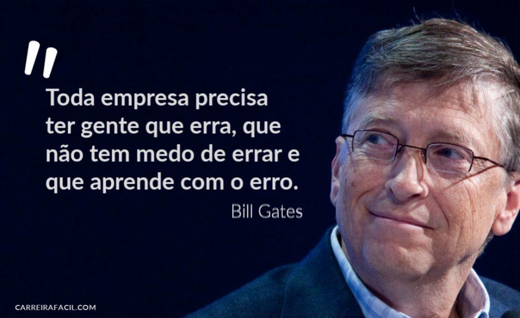 Frase de Bill Gates sobre erros no trabalho